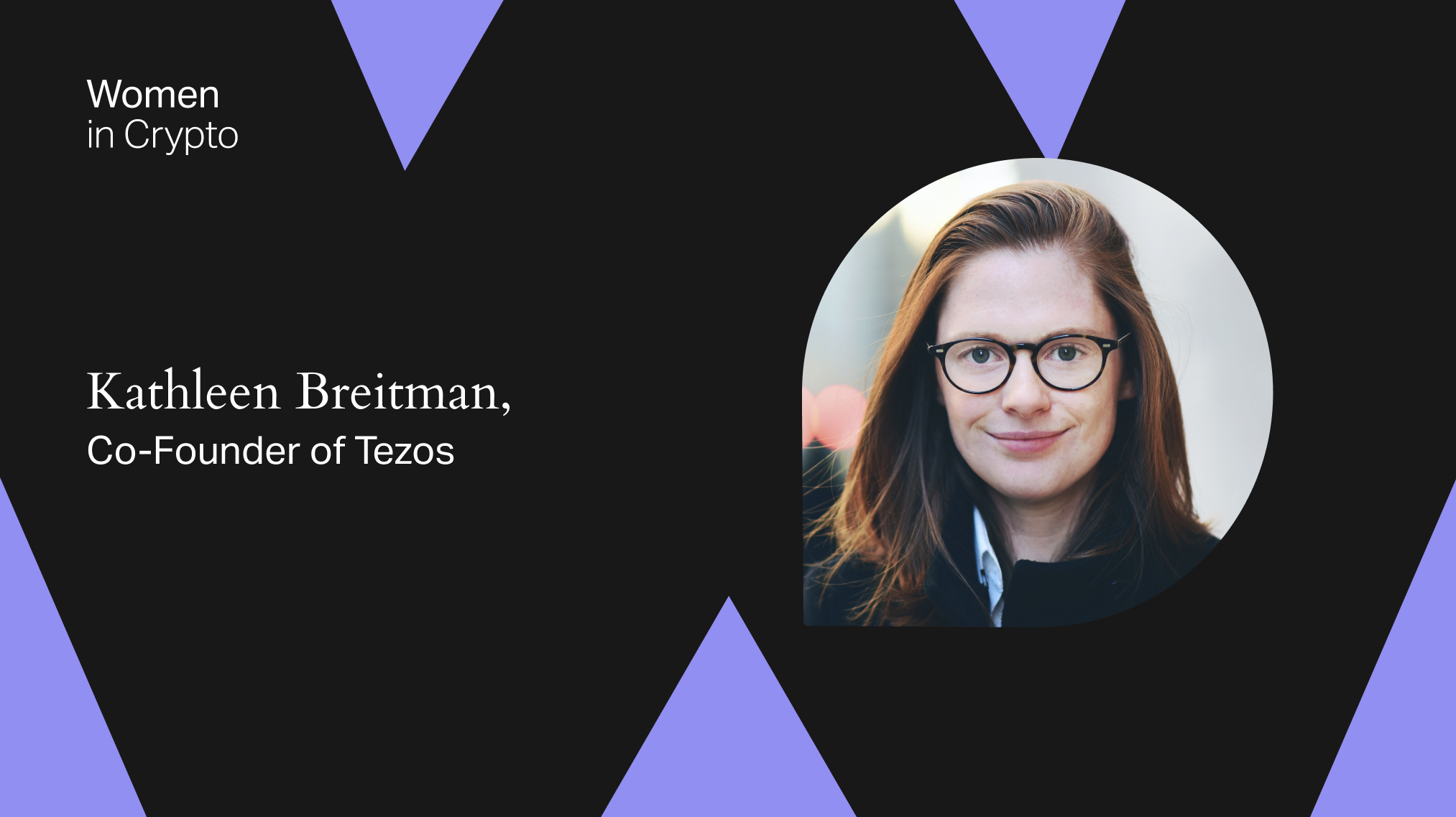 Women in Crypto: Kathleen Breitman, Co-Founder of Tezos