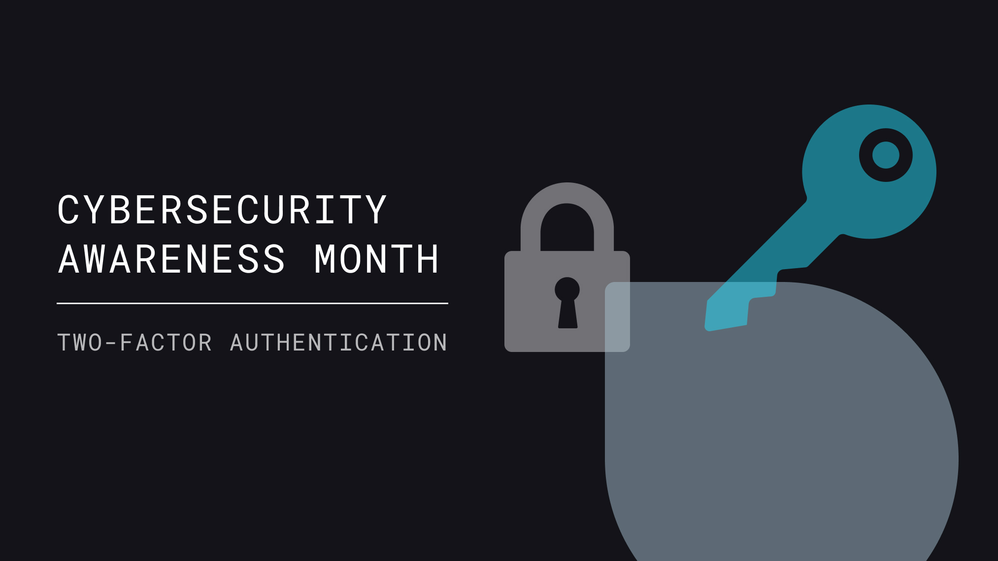 Secure Your Accounts With More Than Just a Password