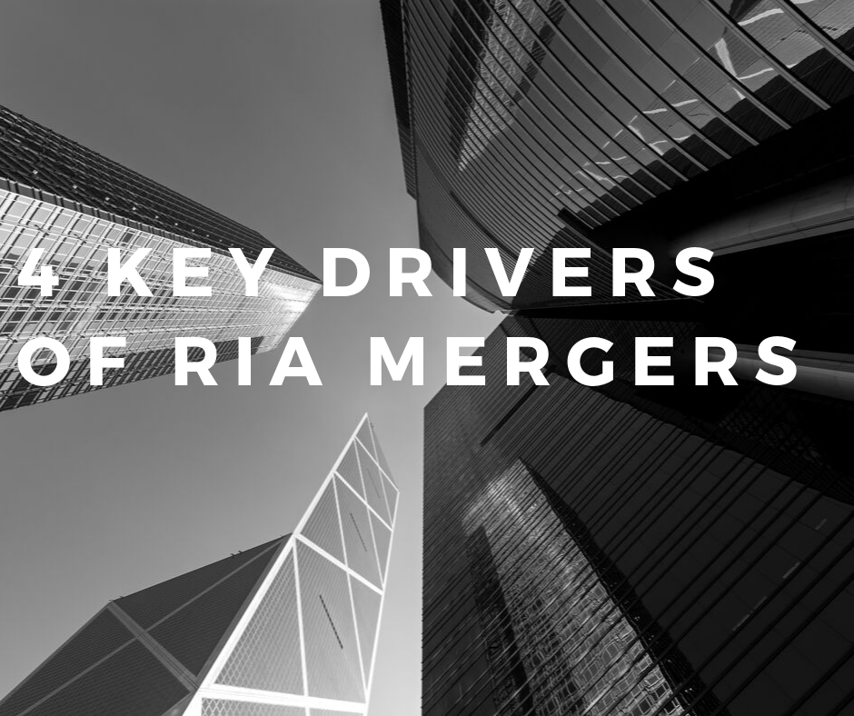 4 Key Drivers of RIA Merger Transactions
