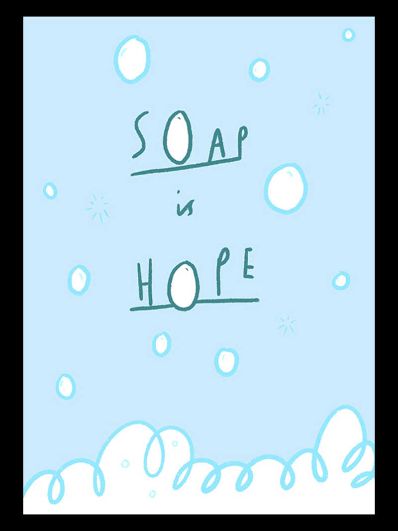 Soap is hope