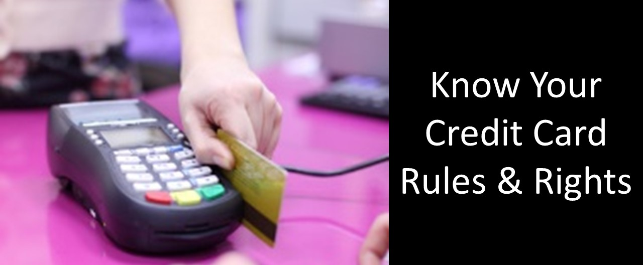 Credit Cards: Know The Rules – And Your Rights