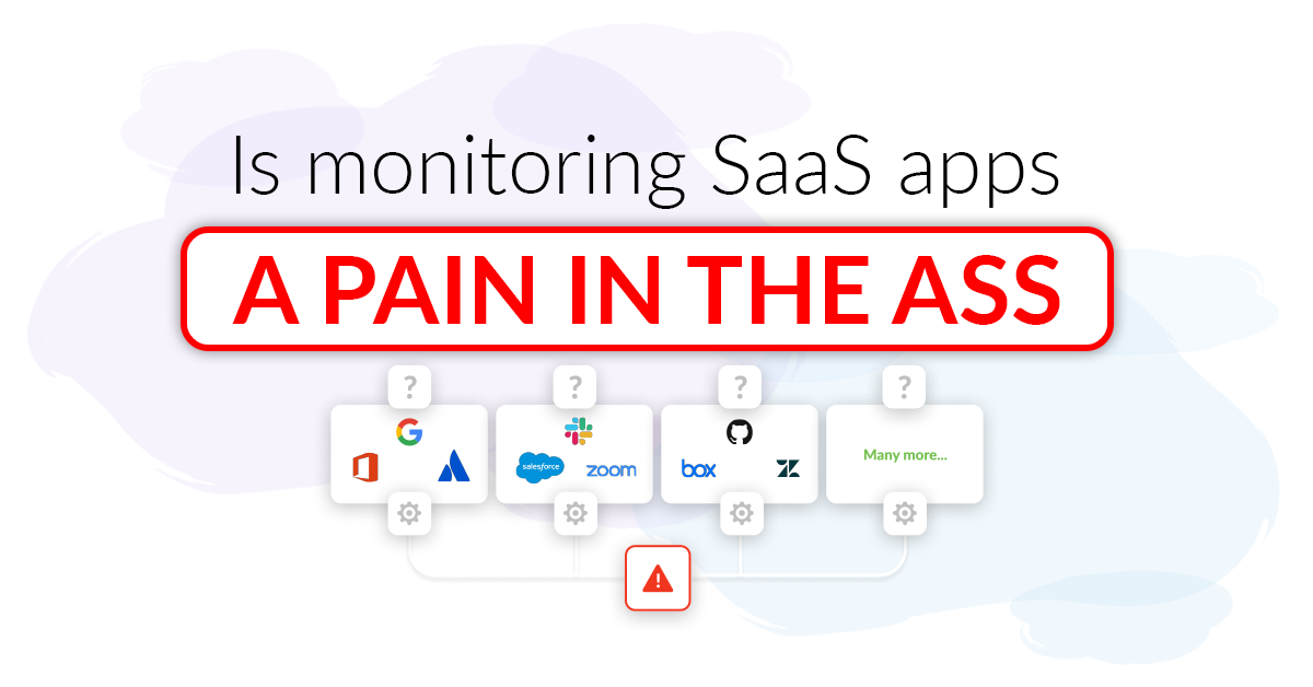 Too much work auditing your SaaS apps?