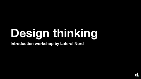 Design thinking: Introduction workshop