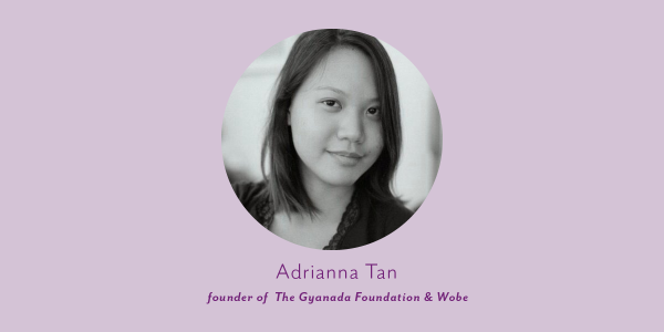 thumbnail portrait of adrianna tan the founder of the gyanada foundation
