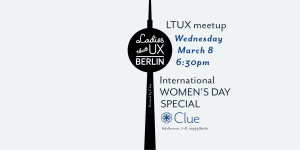 ltux meetup international womens day special clue