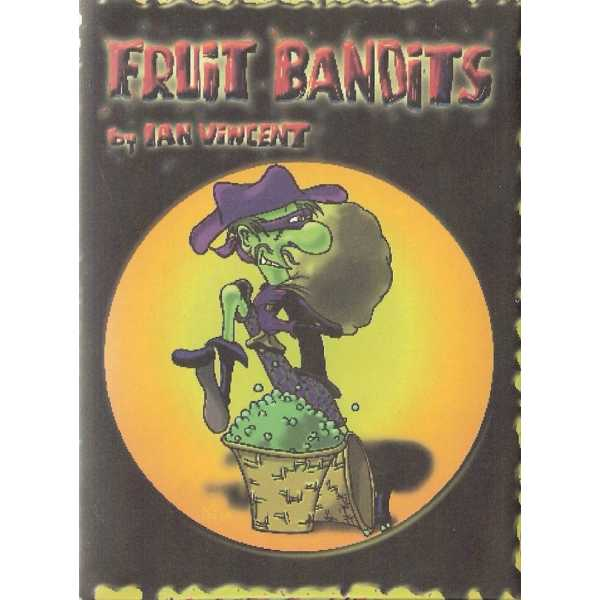 Fruit Bandits