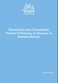 Preventing and Countering Violent Extremism in Somalia: A Mapping Report front cover