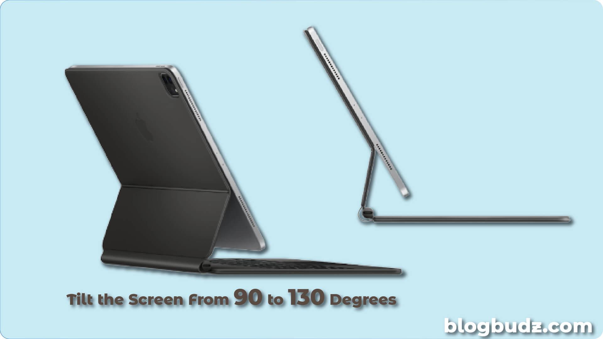 Tilt 90 to 130 degree
