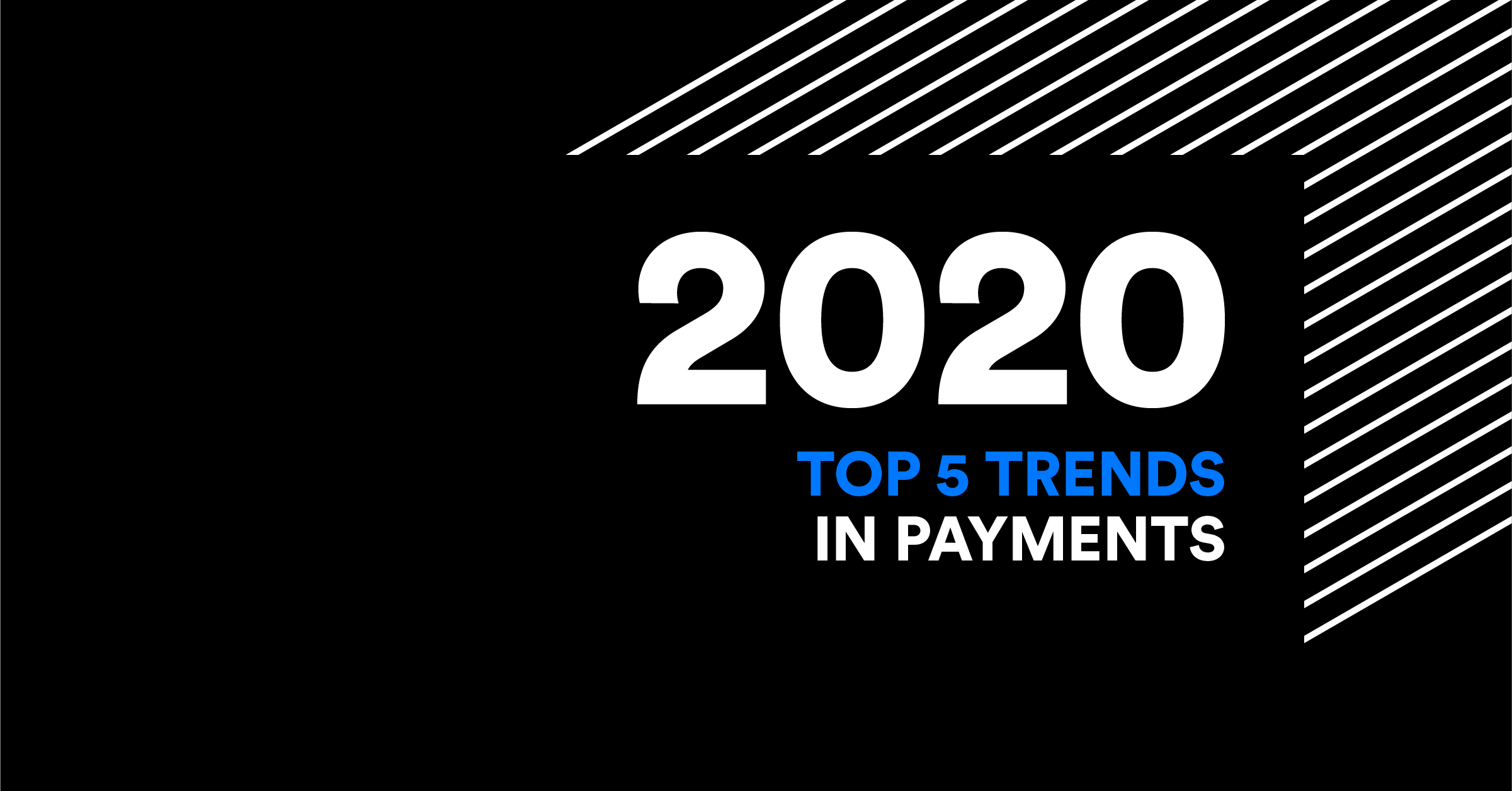 5 payment trends you need to know in 2020
