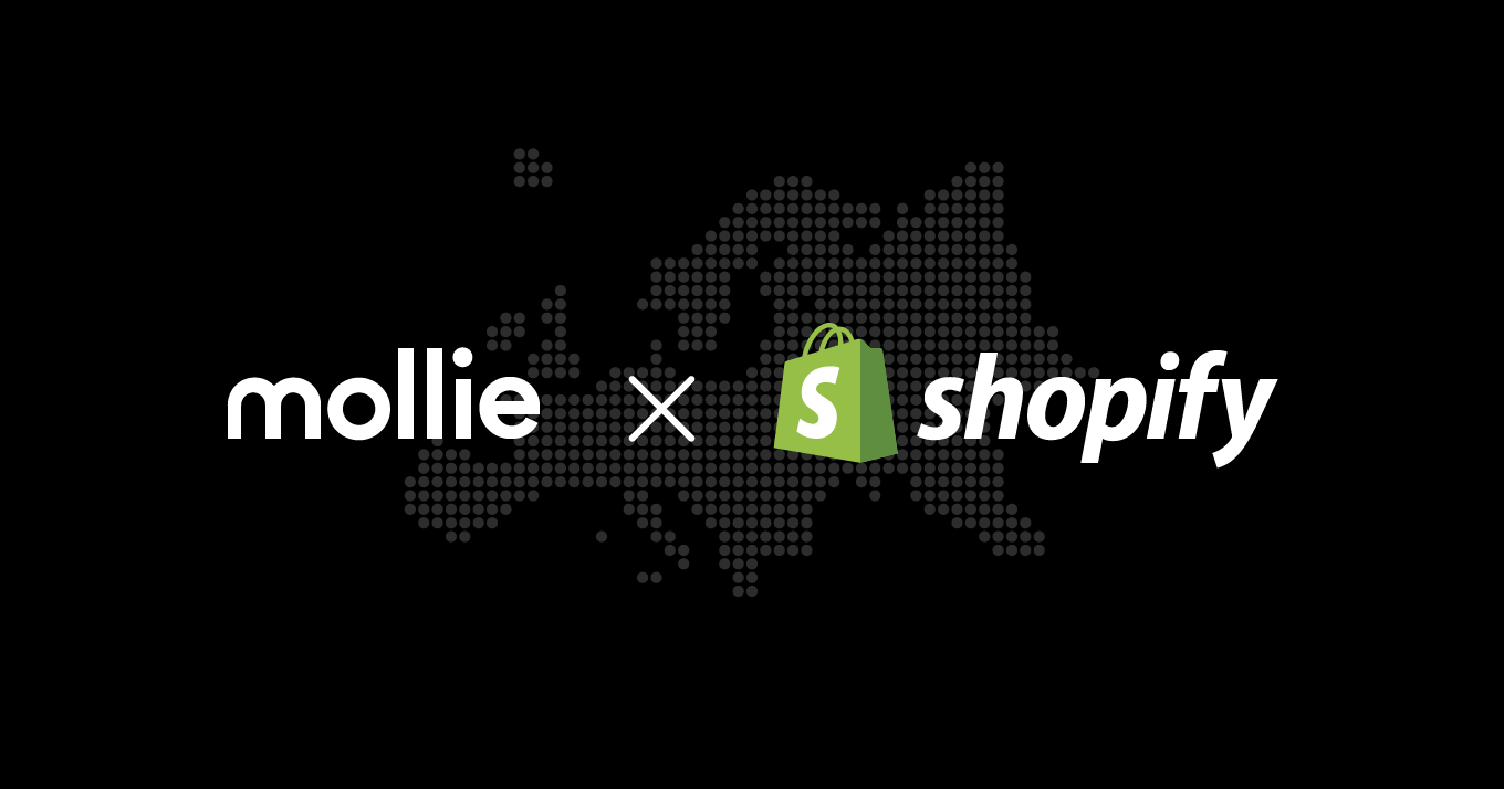 Mollie and Shopify: Growing together in Europe