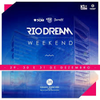 Rio Dream Weekend