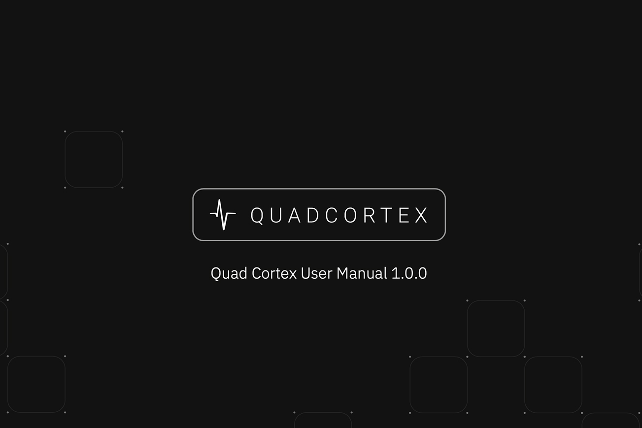 Quad Cortex User Manual 1.0.0