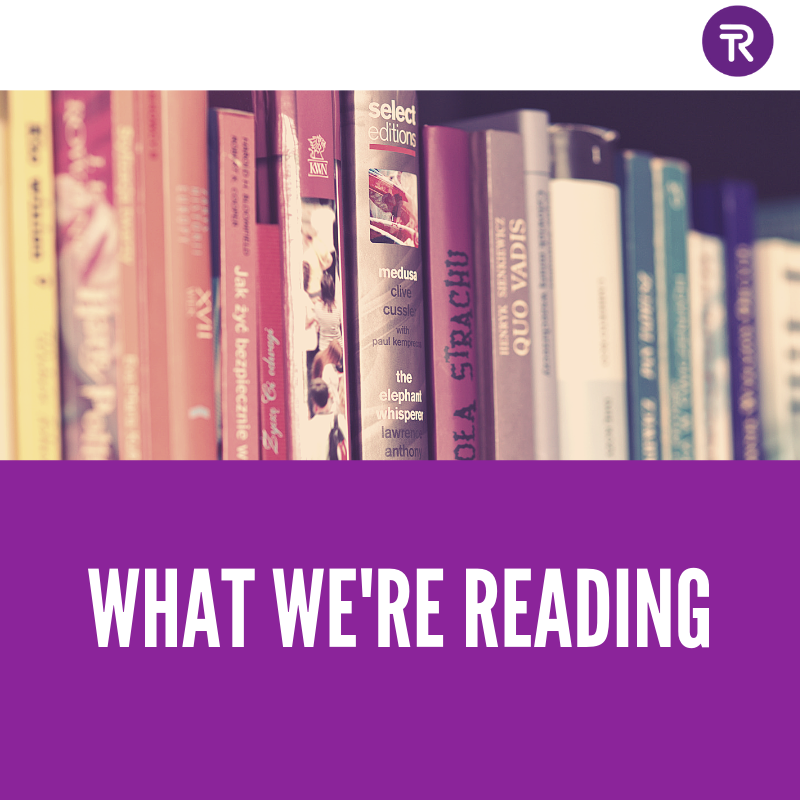 What we're reading... 22nd March 2019