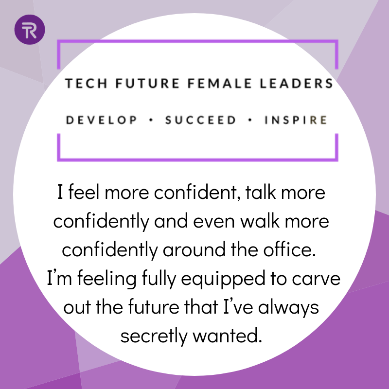Tech Future Female Leaders Session 3: Confidence. Bravery and Career Path Changing
