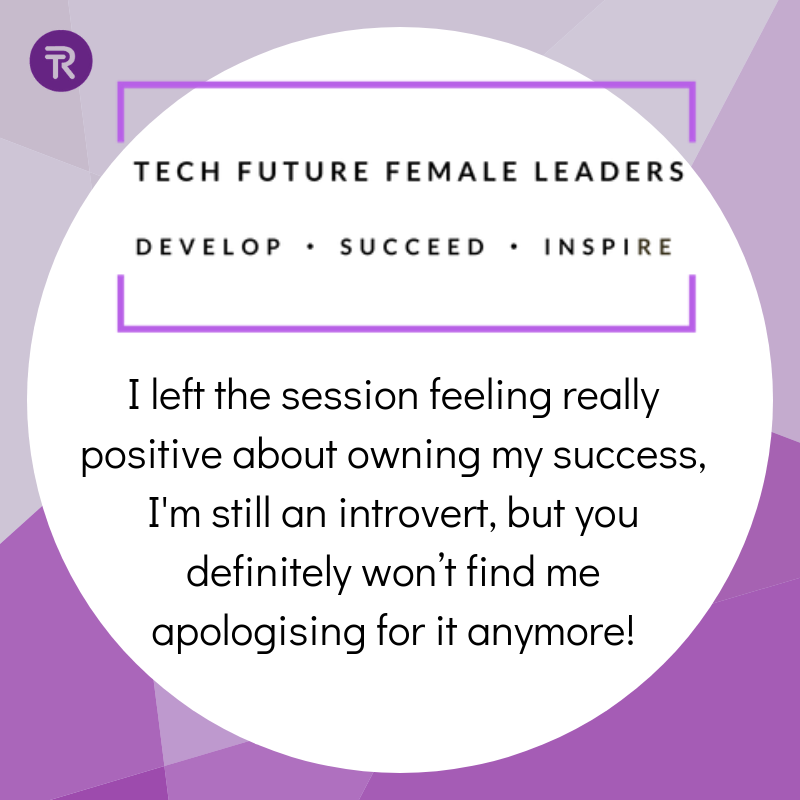 Tech Future Female Leaders: Session 2 - Owning Your Success