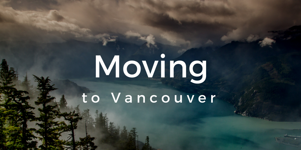 Moving to Vancouver in 2018