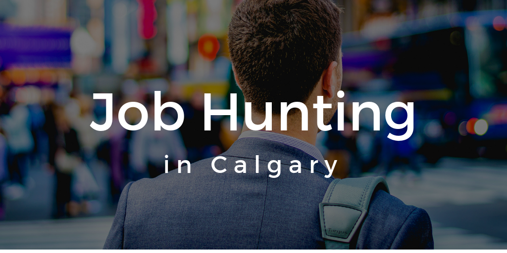 Finding a Job in Calgary in 2019
