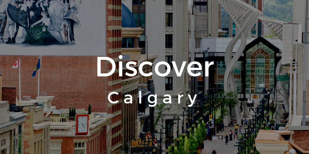 Discover Calgary - a Guide to Canada's most Energetic City.