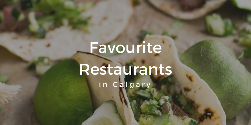 Calgary's Favourite Restaurants