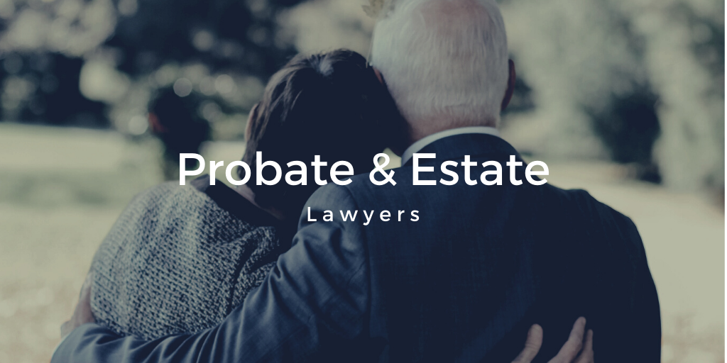 Calgary Probate Lawyers & Estate Lawyers [Free Consult]
