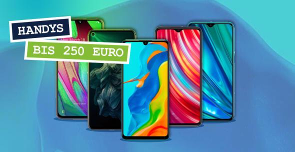 Die fünf besten Handys bis 250 Euro.