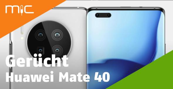 Das Huawei Mate 40 (Pro) dürfte erneut eine gute Kamera haben.