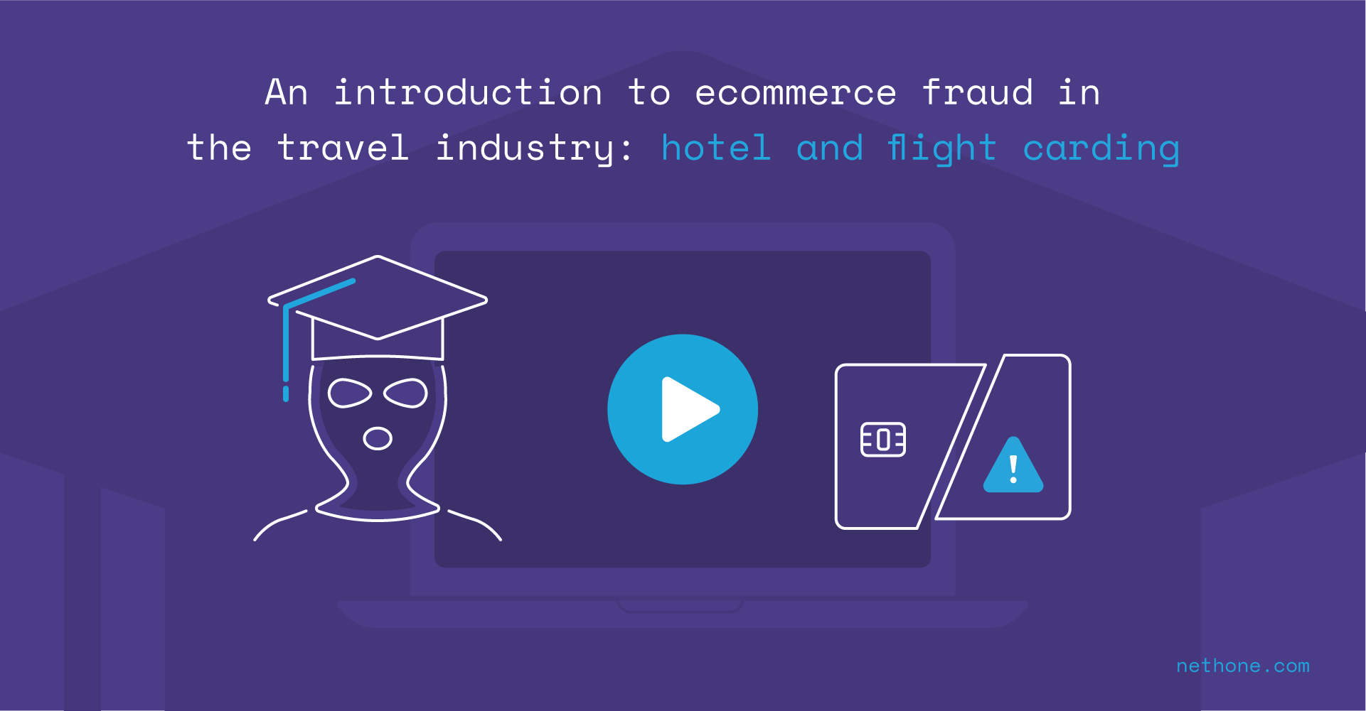 an introduction to ecommerce fraud in the travel industry hotel carding flight carding