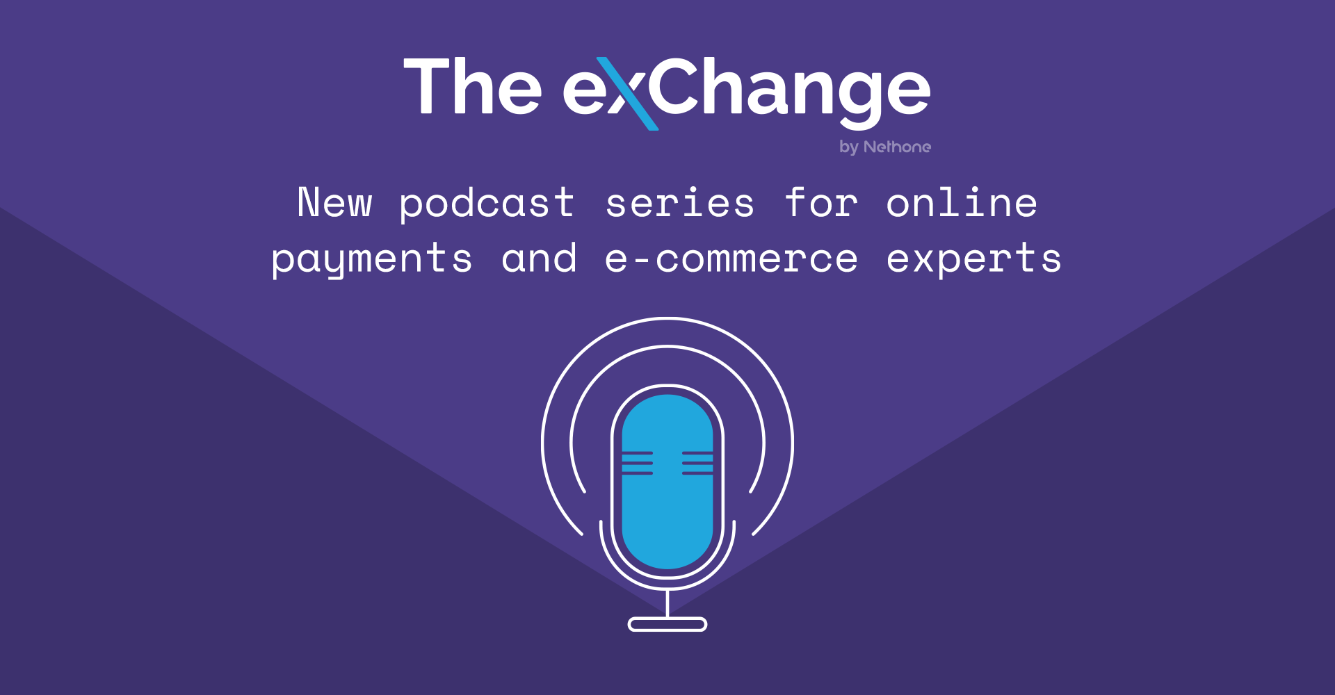 The exChange by Nethone Podcast for ecommerce