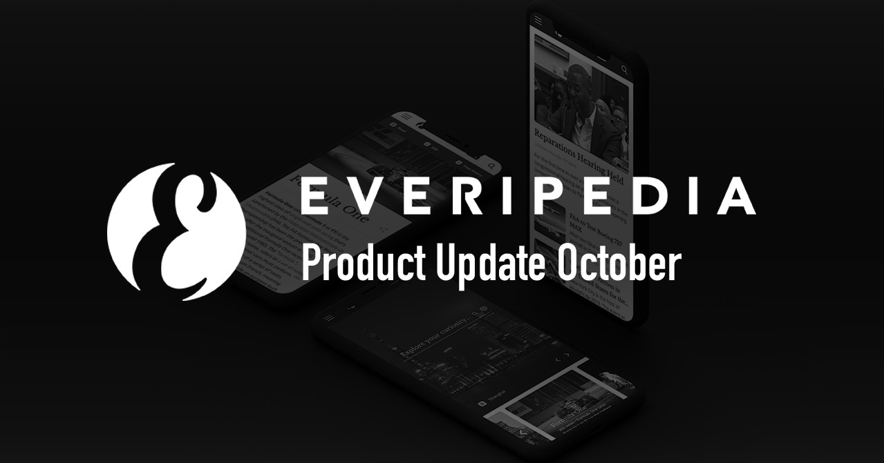 Everipedia October Product Updates