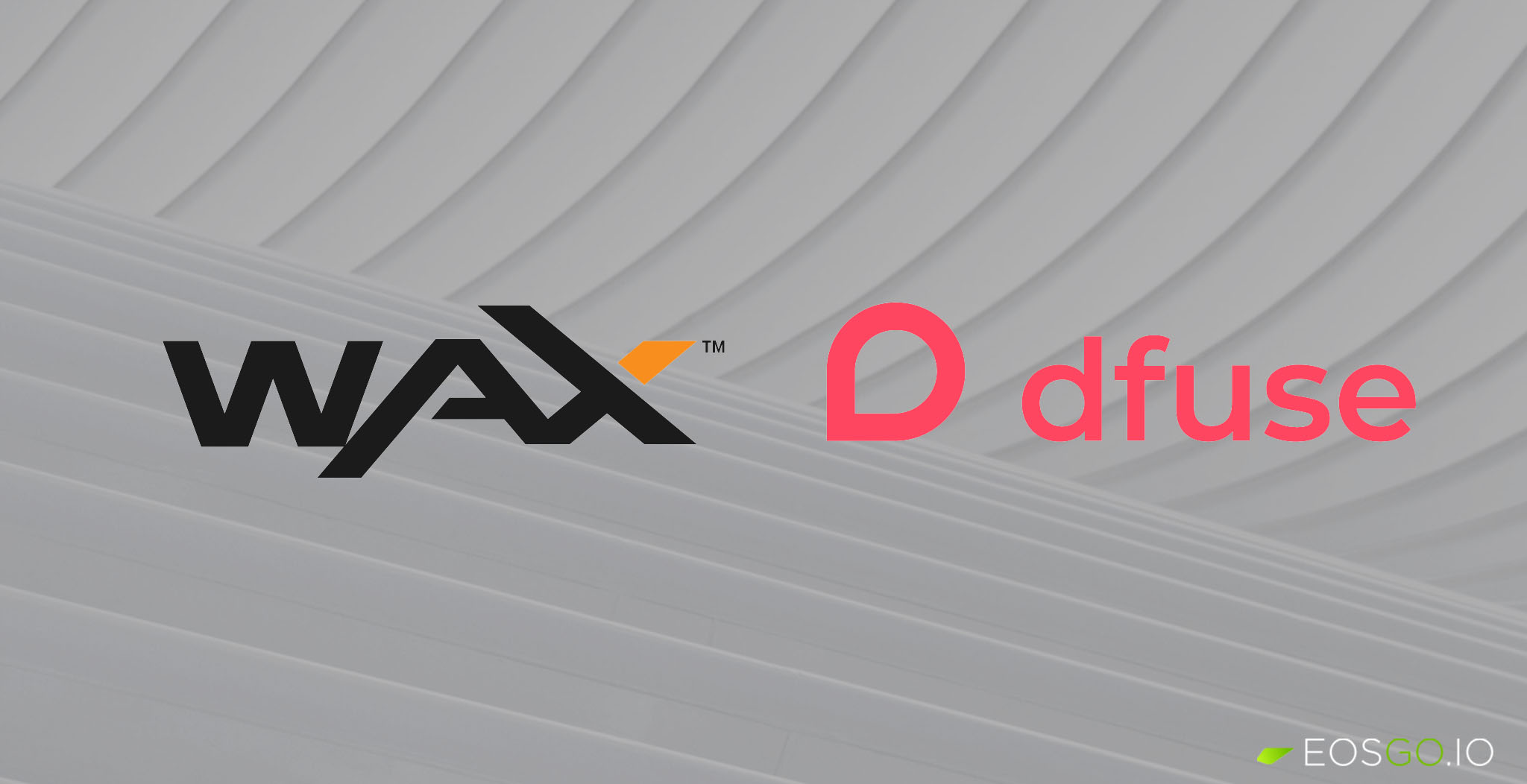 wax-and-dfuse-announced-partnership
