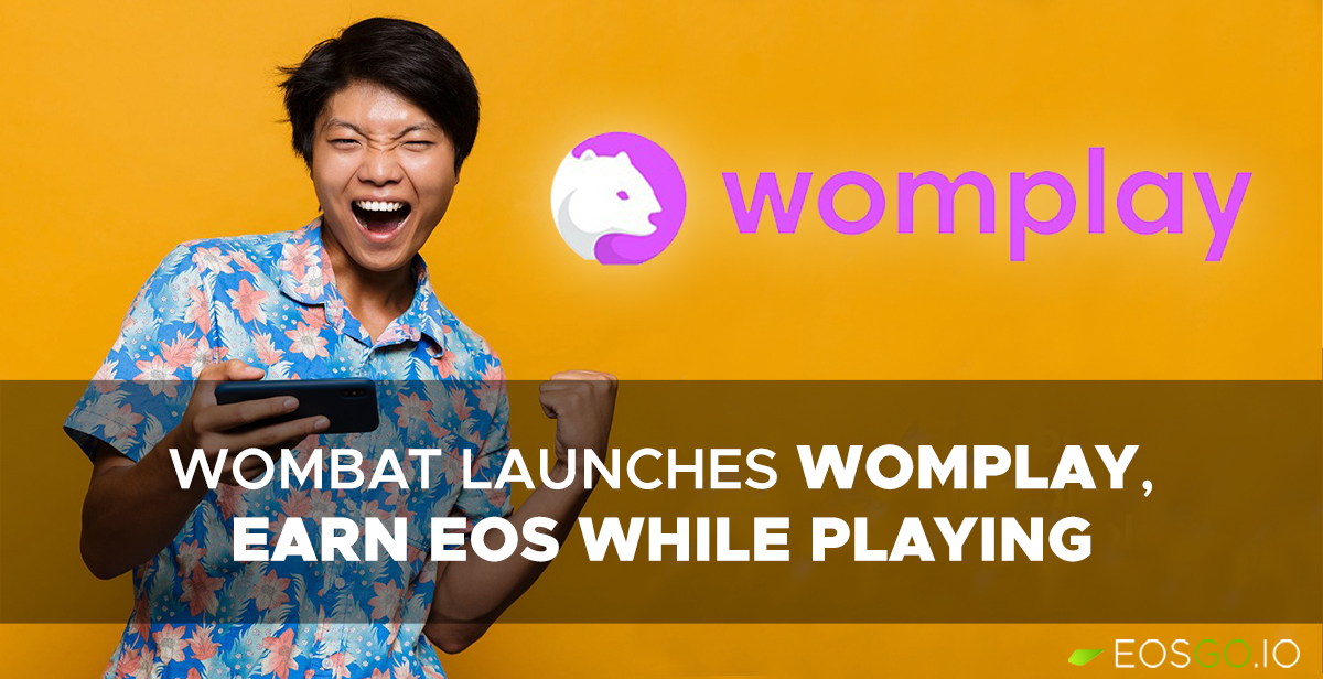 wombat-launches-womplay-earn-eos-while-playing