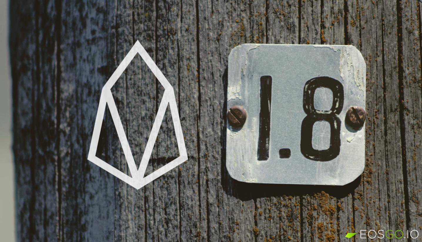 Only 15 days for the EOSIO v1.8 upgrade on mainnet