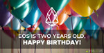 EOS is two years old, Happy Birthday!