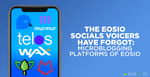 The EOSIO Socials Voicers Have Forgot: Part 1 - Microblogging Platforms of EOSIO