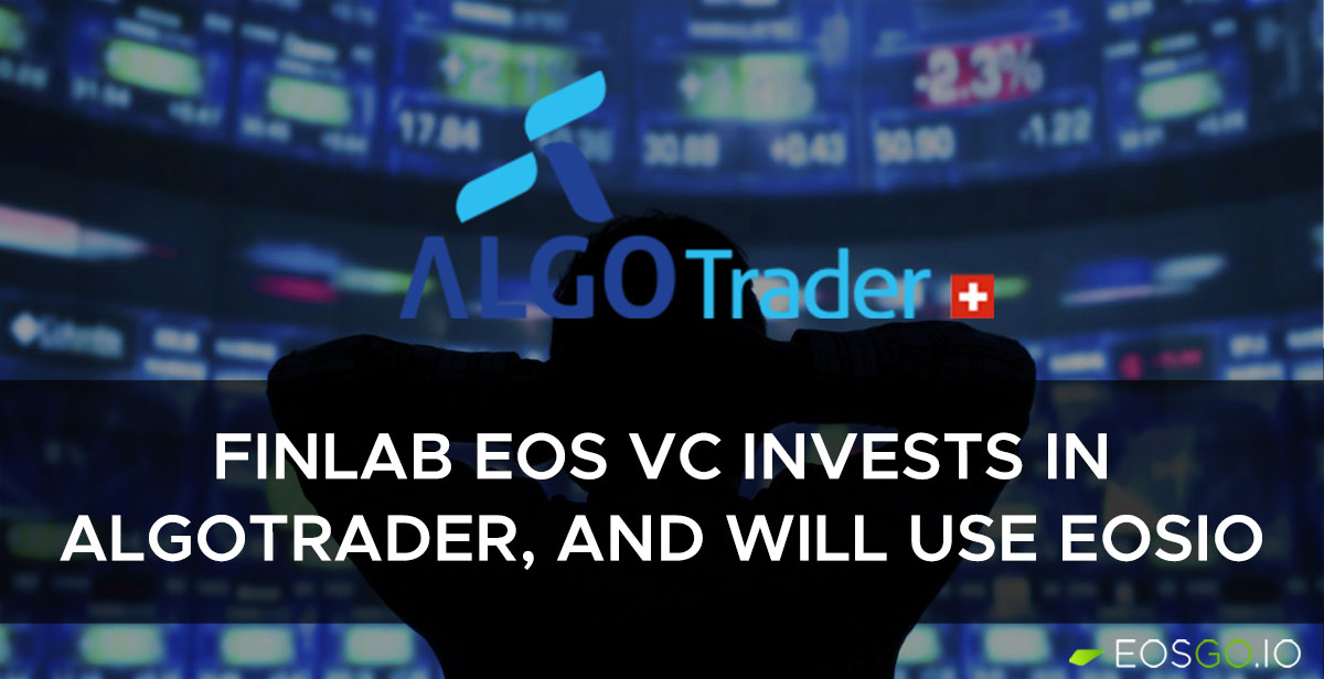finlab-eos-vc-invests-in-algotrader-will-use-eosio