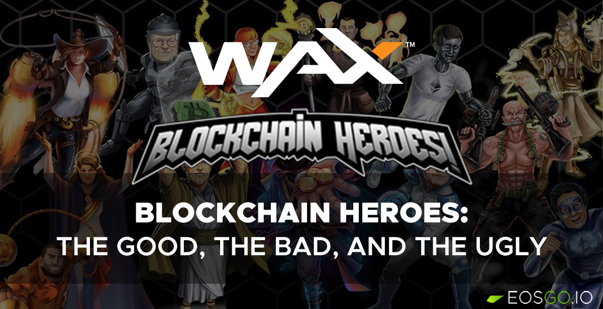 blockchain-heroes-the-good-the-bad-the-ugly-big