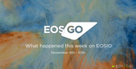What happened this week on EOSIO | Nov. 4 - Nov. 10