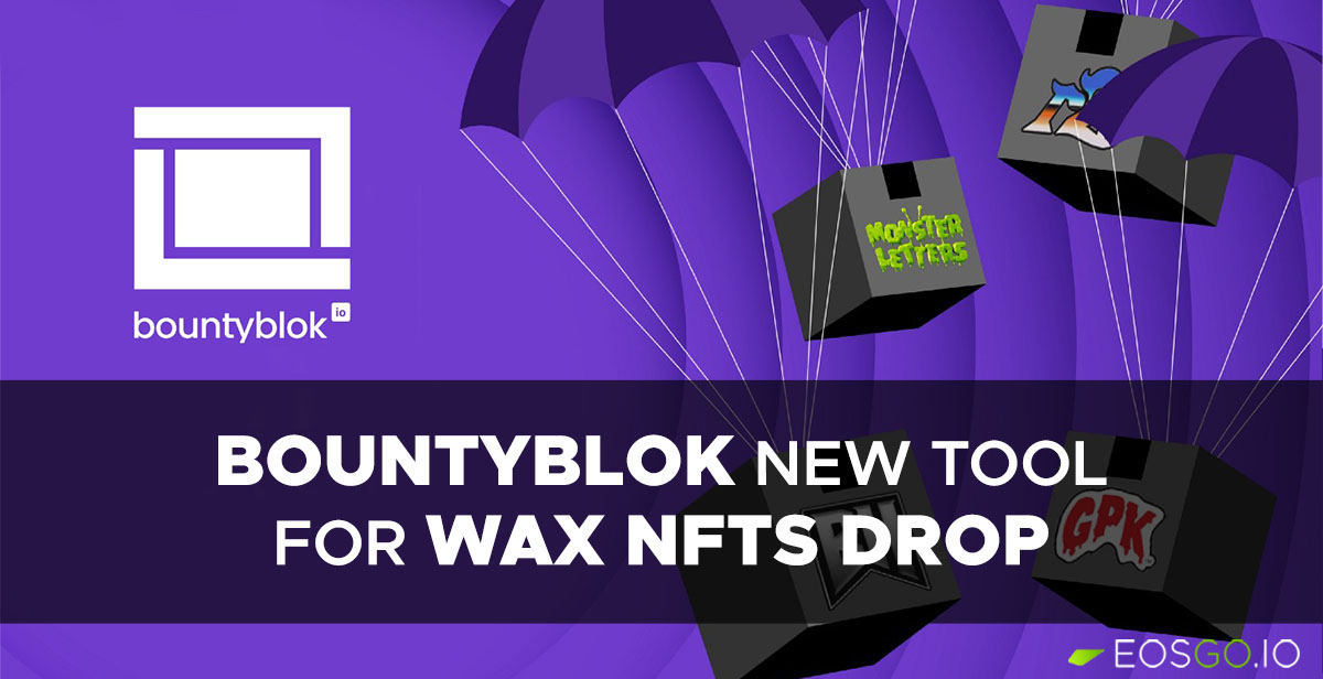 bountyblok-new-tool-for-wax-nfts-drop-en