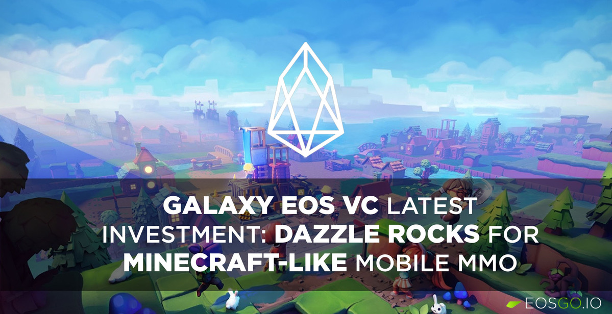 galaxy-eos-vc-latest-investment-dazzle-rocks