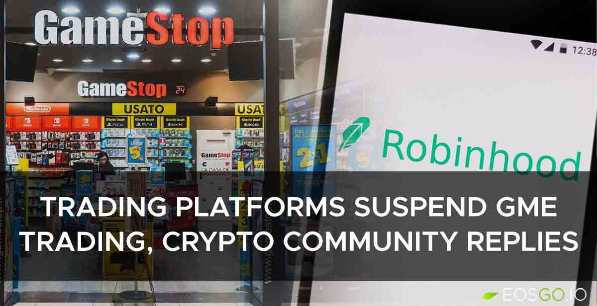 trading-platforms-suspend-gme-trading-crypto-community-replies