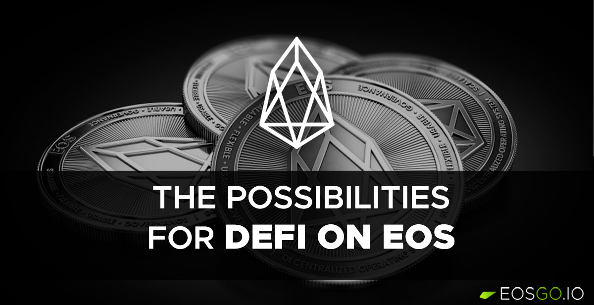 the-possibility-for-defi-on-eos-big