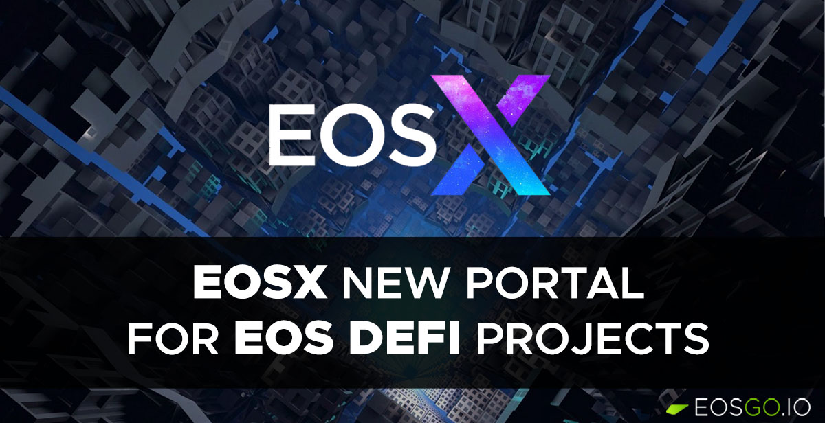 eosx-new-portal-for-eos-defi-projects