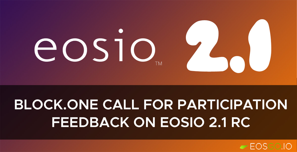 b1-call-for-participation-eosio-2-1-rc