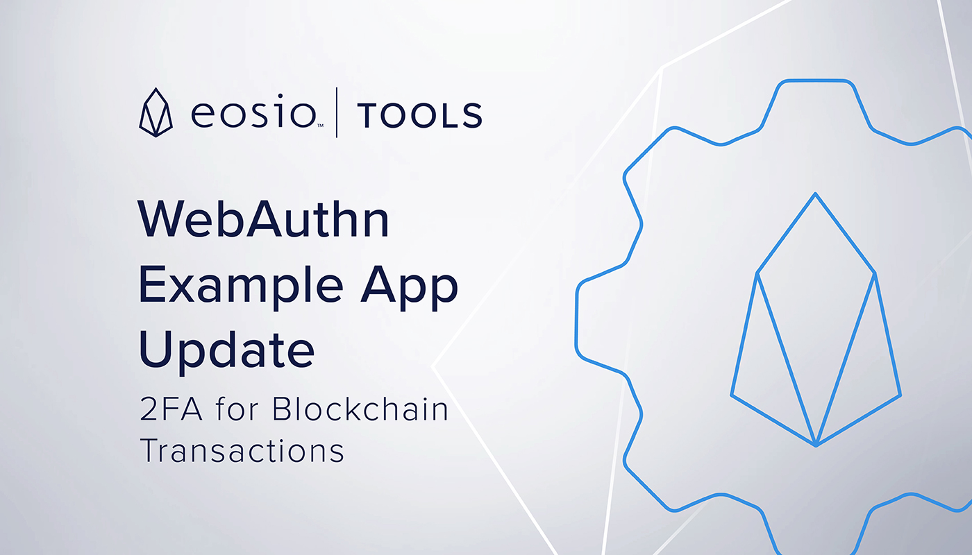 265 04f MKT EOSIO-Web News-Images EOSIO-Tools JT 20191212 Web JT 20191212