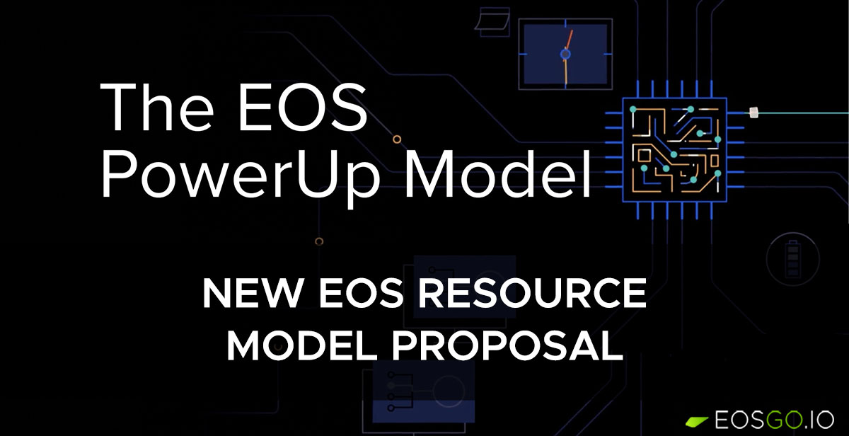 new-eos-resource-model-proposal-eos-powerup-model