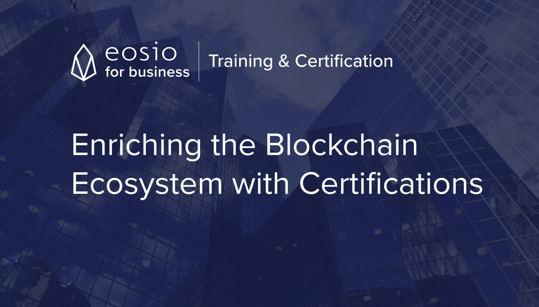EOSIO TrainingCertification-2048x1170