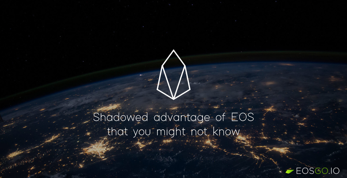 shadowed-advantage-of-eos-that-you-might-not-know-big