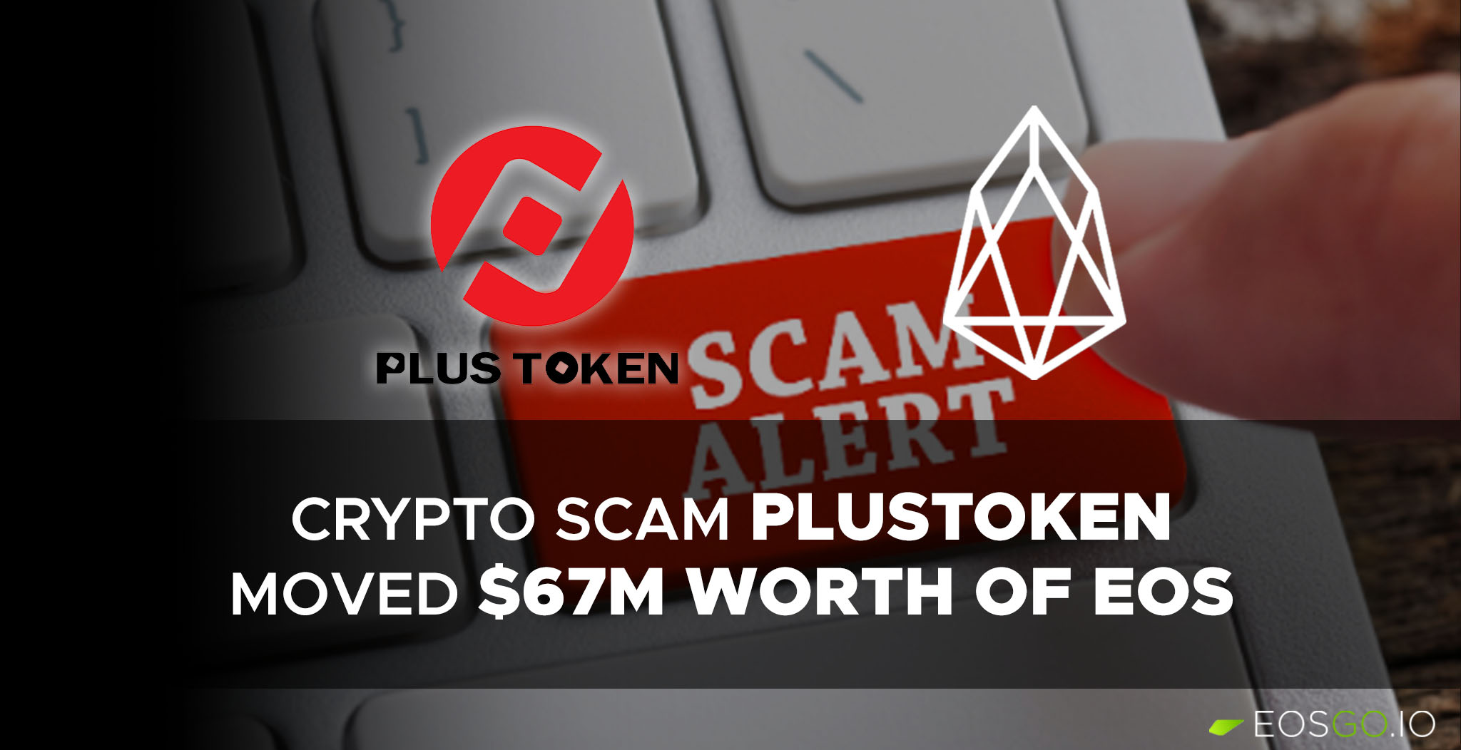 plustoken-moved-67m-worth-of-eos