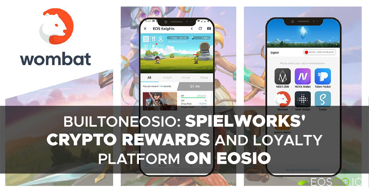 builtoneosio-spielworks-crypto-rewards-platform-on-eosio