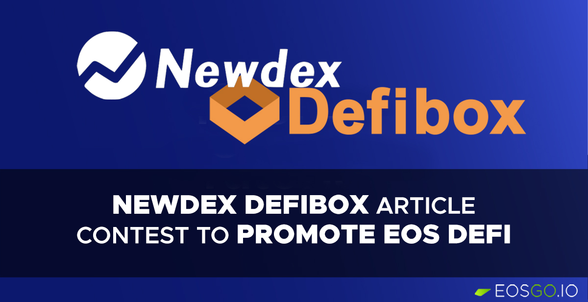 newdex-defibox-article-contest-to-promote-eos-defi